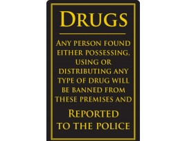 "SIGN ""DRUGS POLICE INFORMED"" 260X170MM"