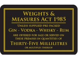 "SIGN ""WEIGHTS AND MEASURES 35ML"""