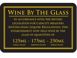 "SIGN ""WINE BY THE GLASS 125/175/250ML"" G/B"